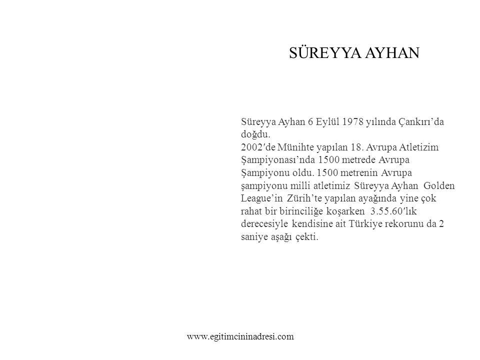 Süreyya Ayhan 6 Eylül 1978 yılında Çankırı'da doğdu.