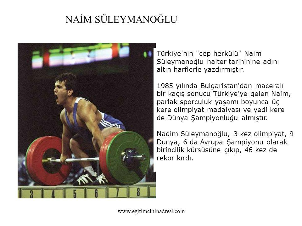 Türkiye nin cep herkülü Naim Süleymanoğlu halter tarihinine adını altın harflerle yazdırmıştır.