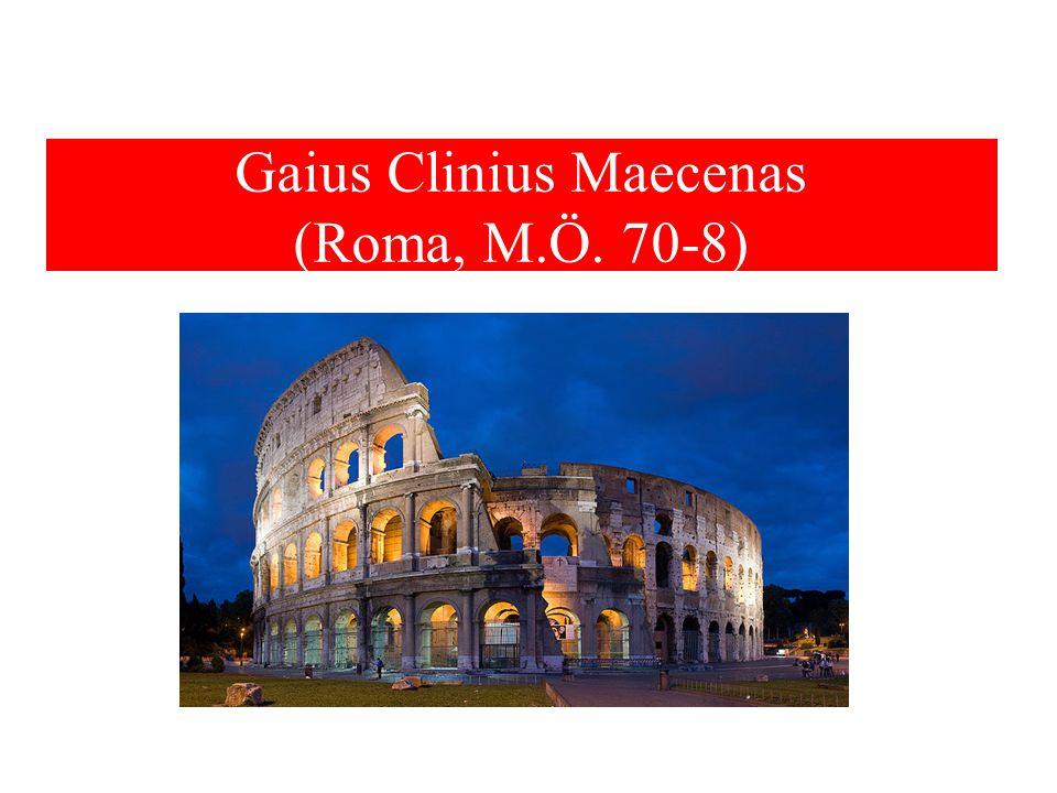 Gaius Clinius Maecenas (Roma, M.Ö. 70-8)