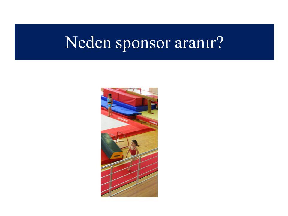 Neden sponsor aranır?
