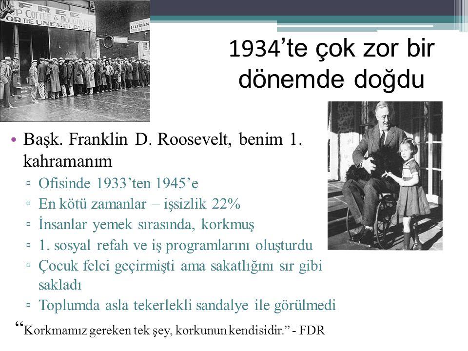 Başk. Franklin D. Roosevelt, benim 1.