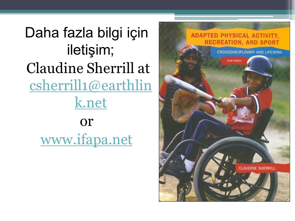 Daha fazla bilgi için iletişim; Claudine Sherrill at csherrill1@earthlin k.net csherrill1@earthlin k.net or www.ifapa.net