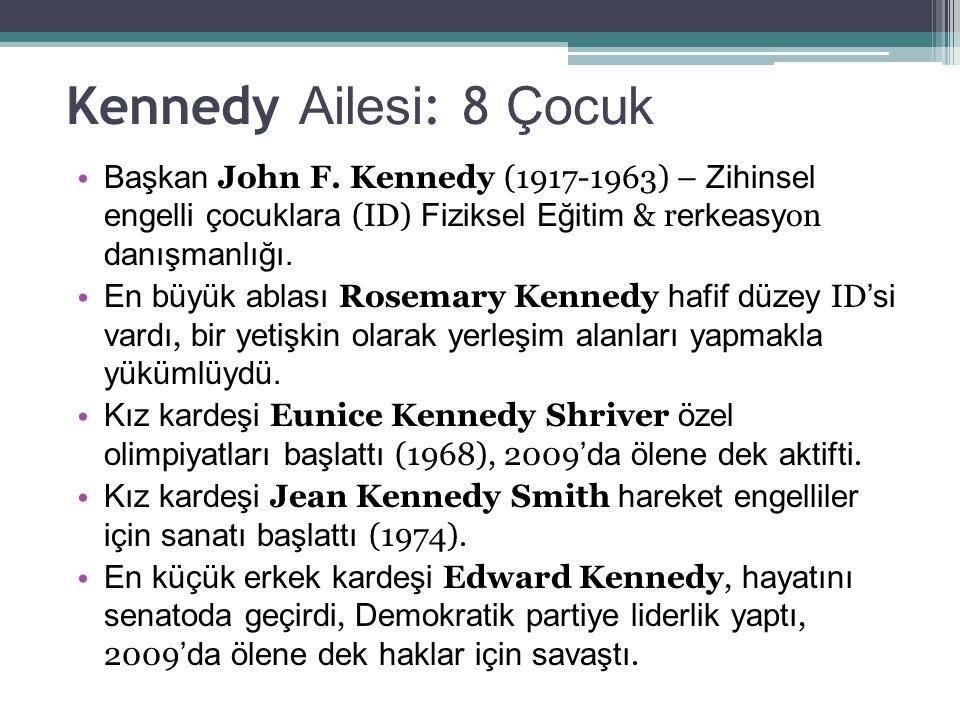 Kennedy Ailesi : 8 Çocuk Başkan John F.