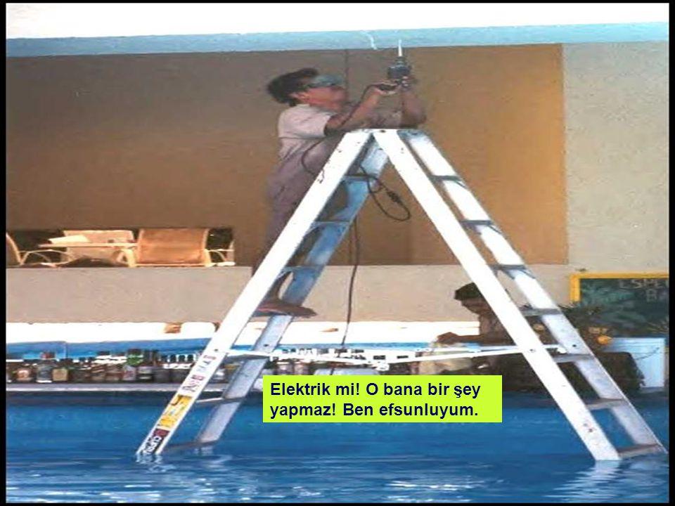 Ben tarzanım, elektrik bana birşey yapamaz!