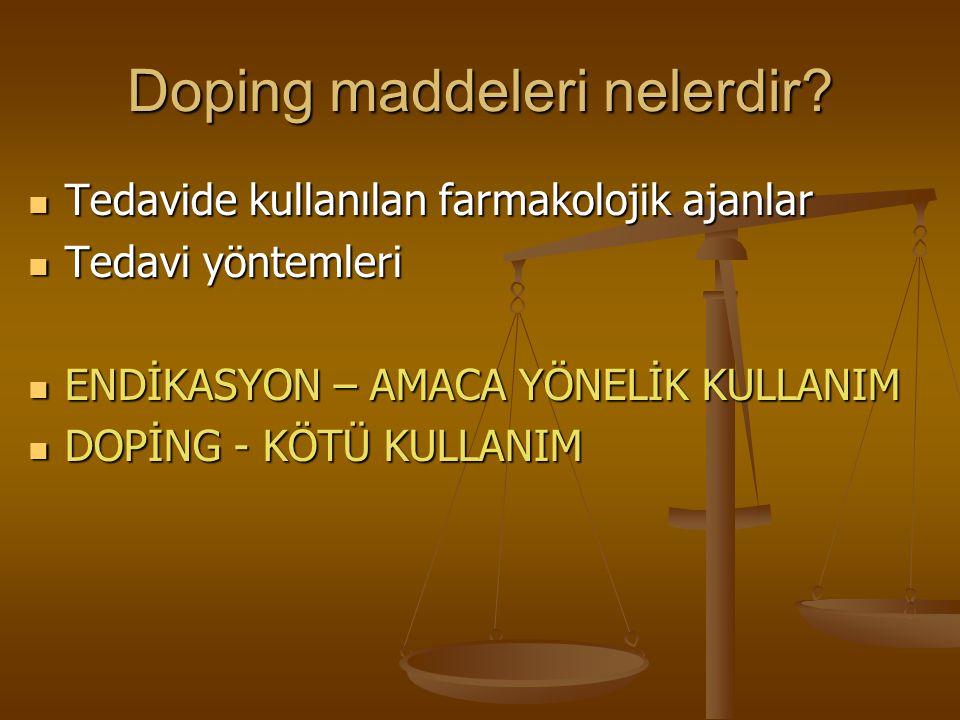 Doping maddeleri nelerdir? Tedavide kullanılan farmakolojik ajanlar Tedavide kullanılan farmakolojik ajanlar Tedavi yöntemleri Tedavi yöntemleri ENDİK