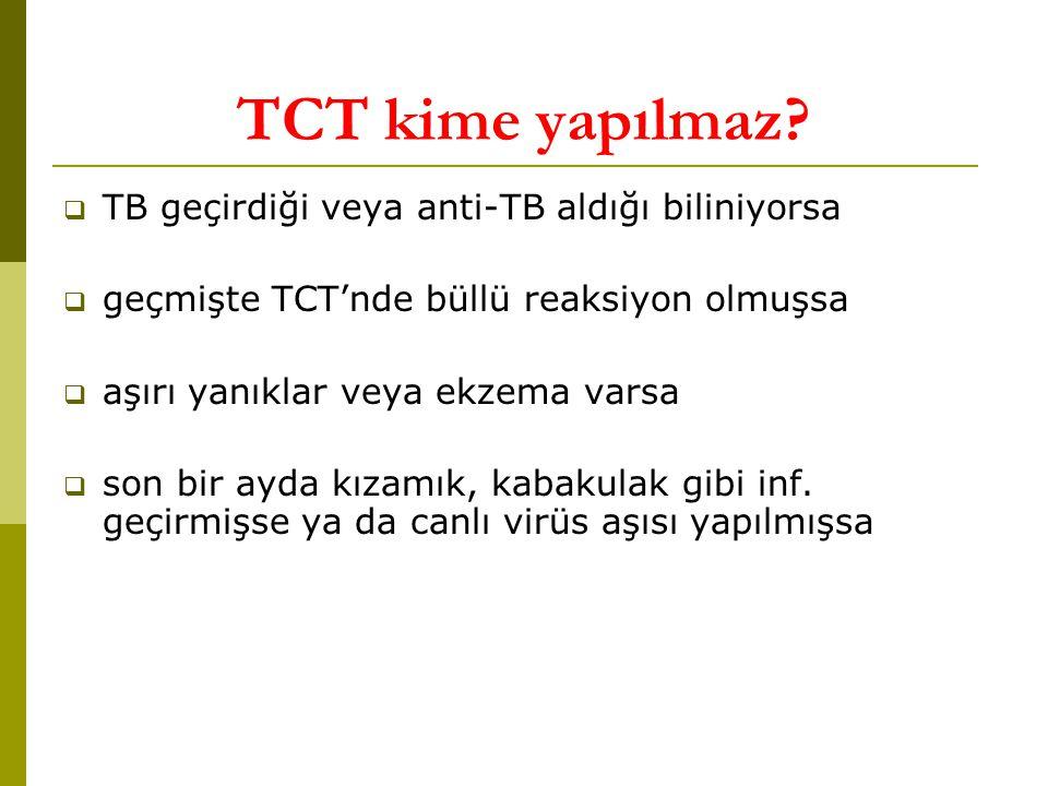 TCT kime yapılmaz.