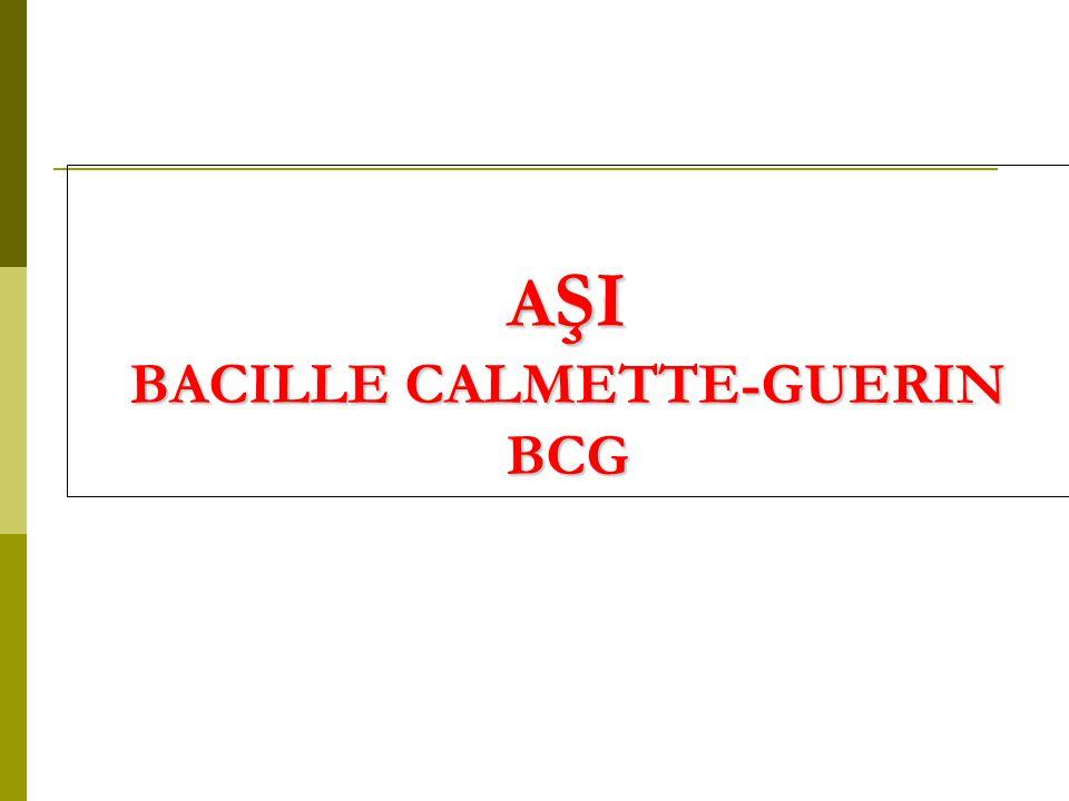 A ŞI BACILLE CALMETTE-GUERIN BCG