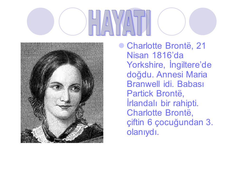 Charlotte Brontë, 21 Nisan 1816'da Yorkshire, İngiltere'de doğdu. Annesi Maria Branwell idi. Babası Partick Brontë, İrlandalı bir rahipti. Charlotte B