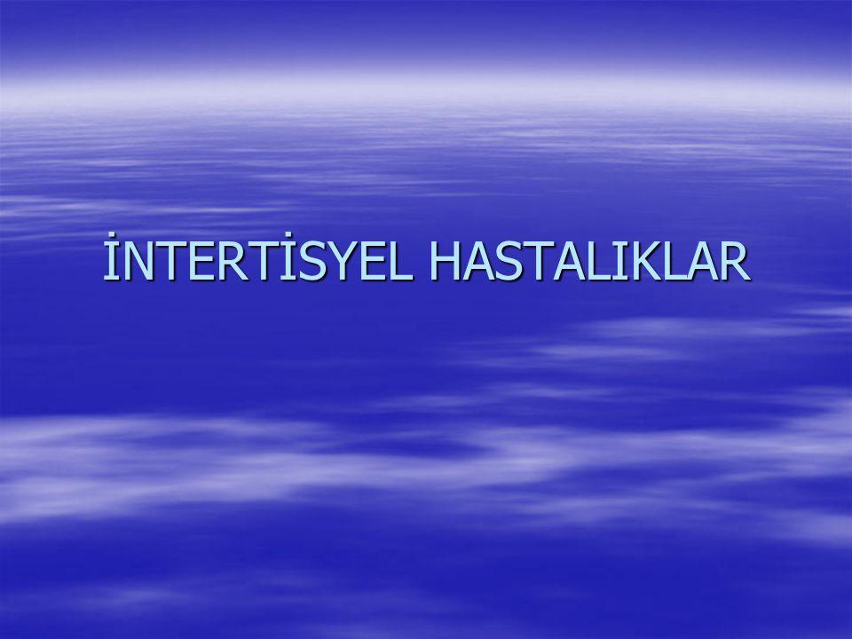 İNTERTİSYEL HASTALIKLAR