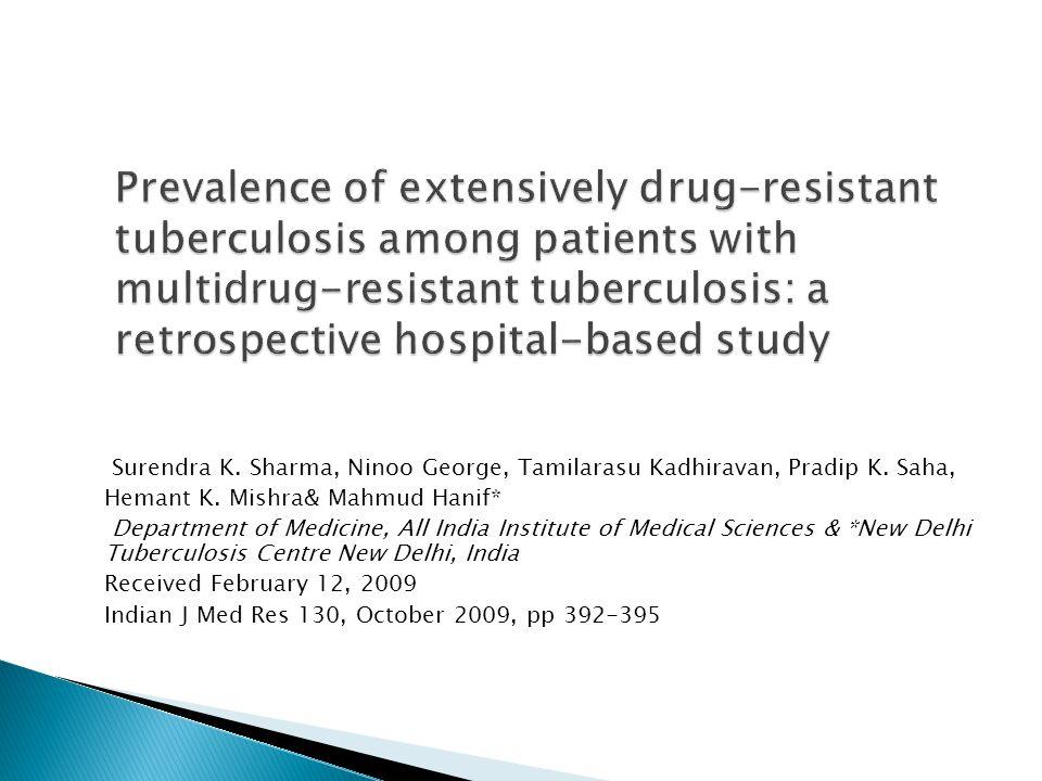  MDR-TB( multidrug-resistant tuberculosis) ve XDR-TB(extensively drug-resistant tuberculosis) küresel tüberküloz kontrolü için önemli bir tehdit olarak ortaya çıkmıştır.