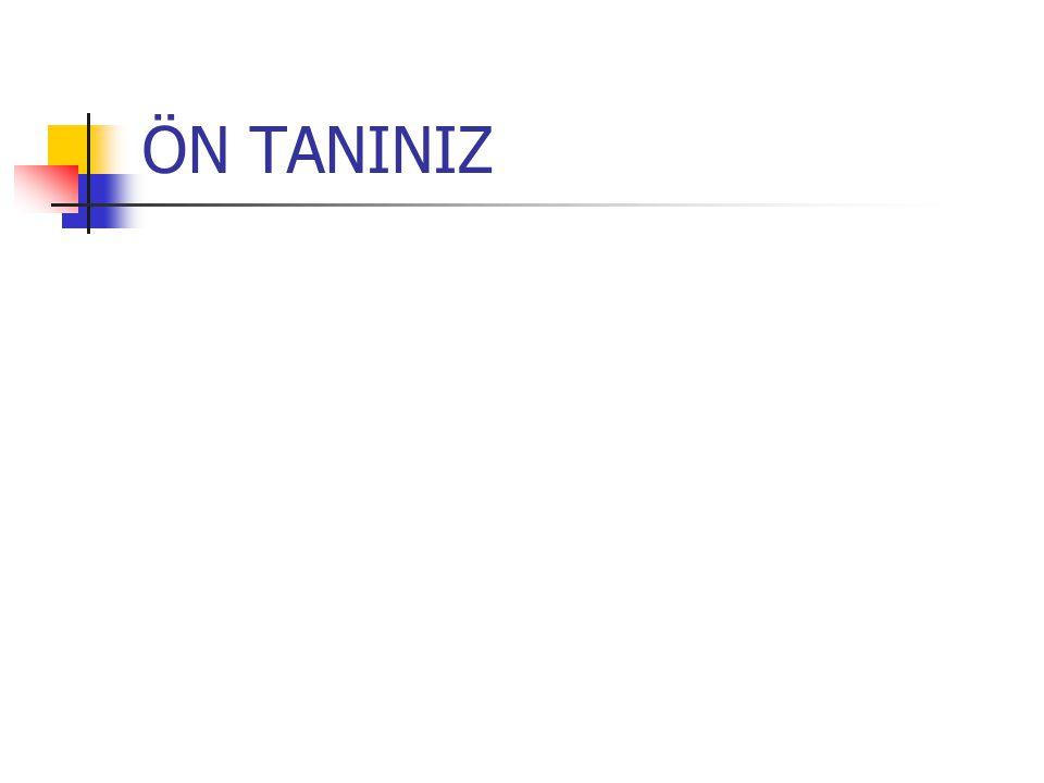 ÖN TANINIZ