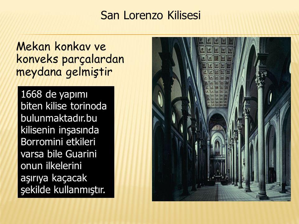 Mekan konkav ve konveks parçalardan meydana gelmiştir 1668 de yapımı biten kilise torinoda bulunmaktadır.bu kilisenin inşasında Borromini etkileri var