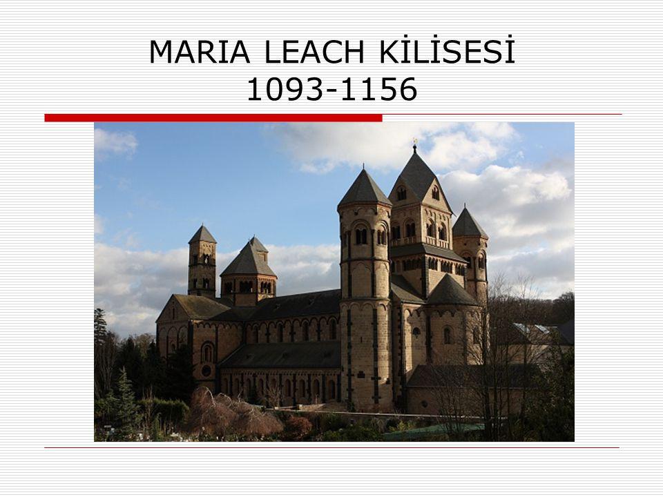MARIA LEACH KİLİSESİ 1093-1156