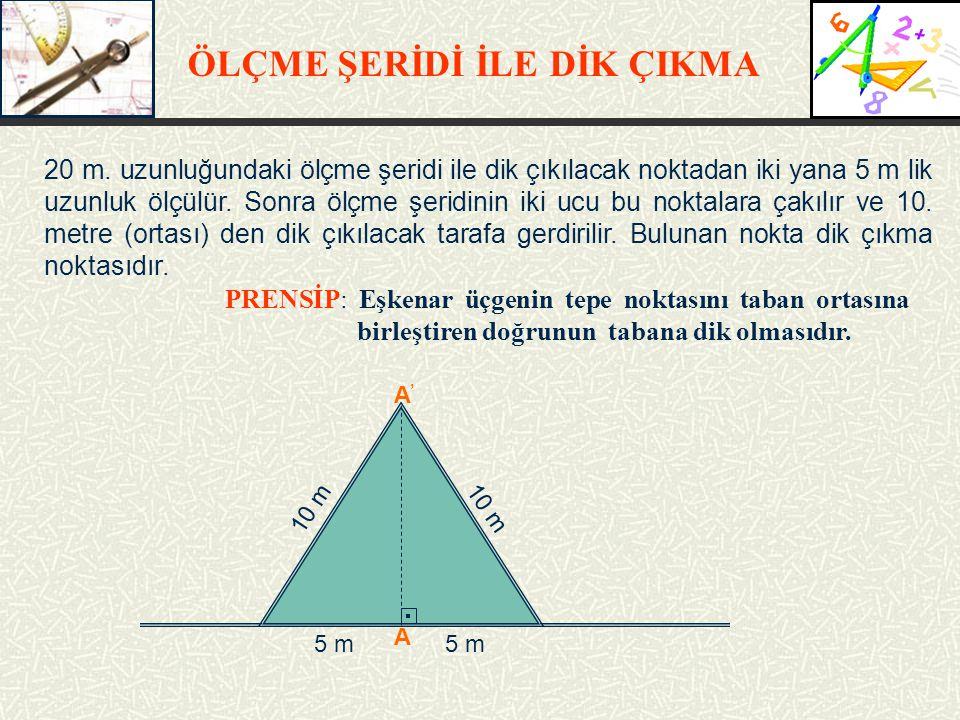 ÖLÇME ŞERİDİ İLE DİK ÇIKMA 20 m.