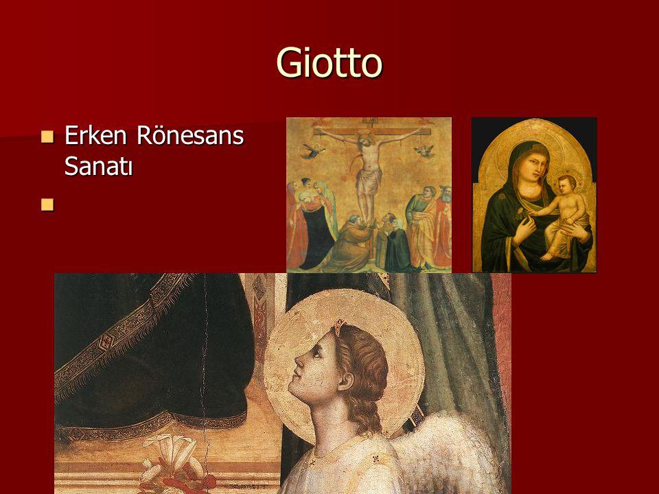 Giotto Erken Rönesans Sanatı Erken Rönesans Sanatı