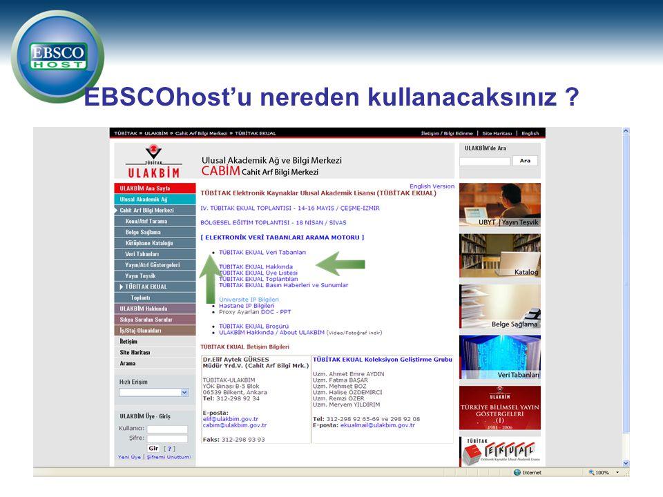 EBSCOhost'u nereden kullanacaksınız