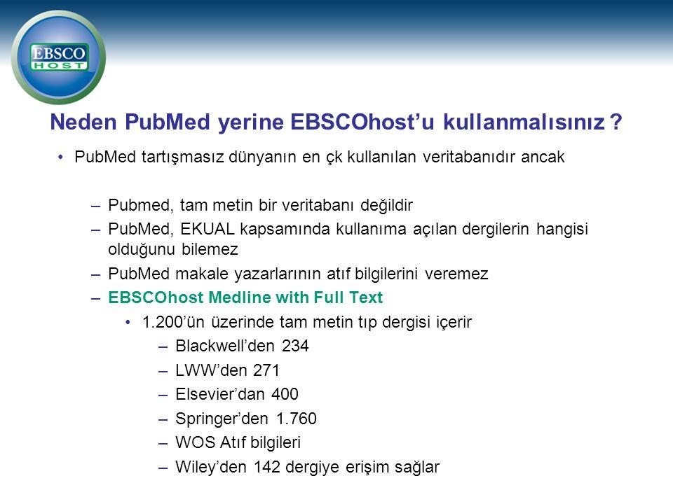 Neden PubMed yerine EBSCOhost'u kullanmalısınız .