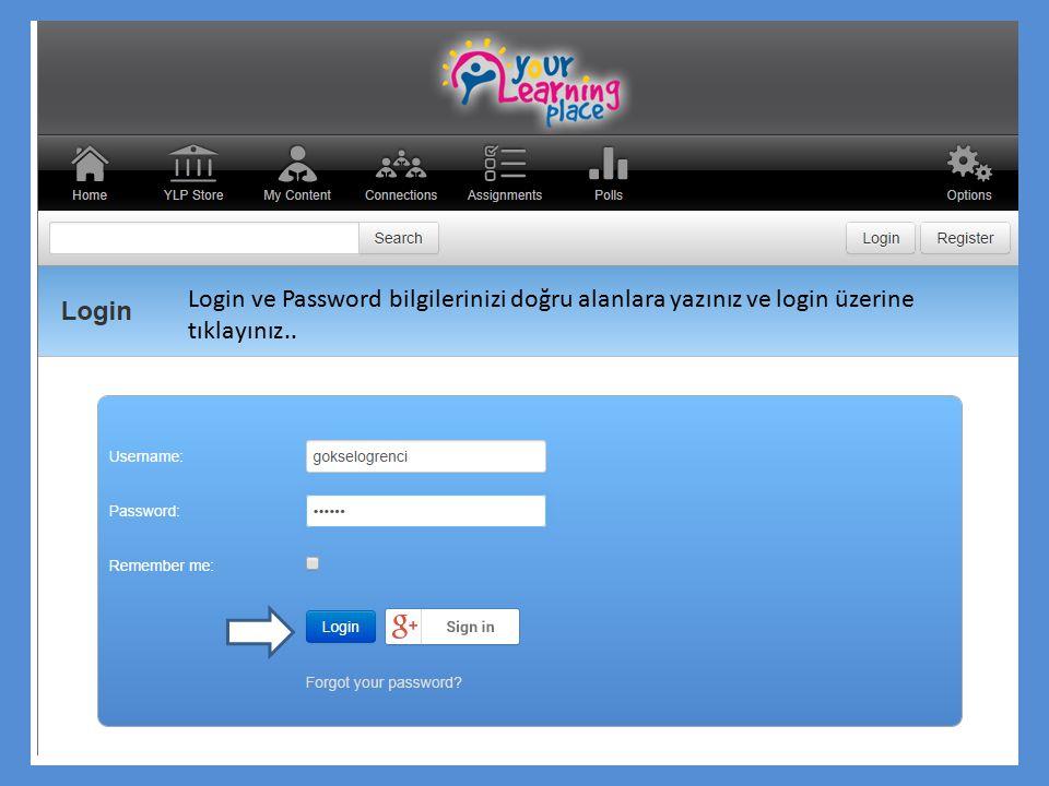 Login ve Password bilgilerinizi doğru alanlara yazınız ve login üzerine tıklayınız..