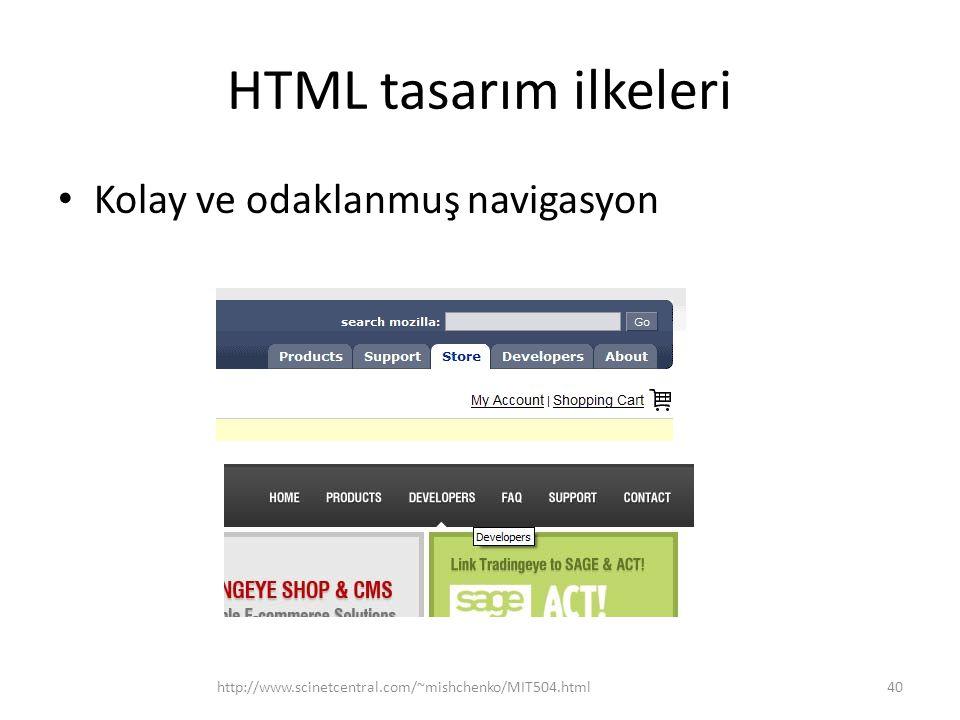 HTML tasarım ilkeleri Kolay ve odaklanmuş navigasyon http://www.scinetcentral.com/~mishchenko/MIT504.html40