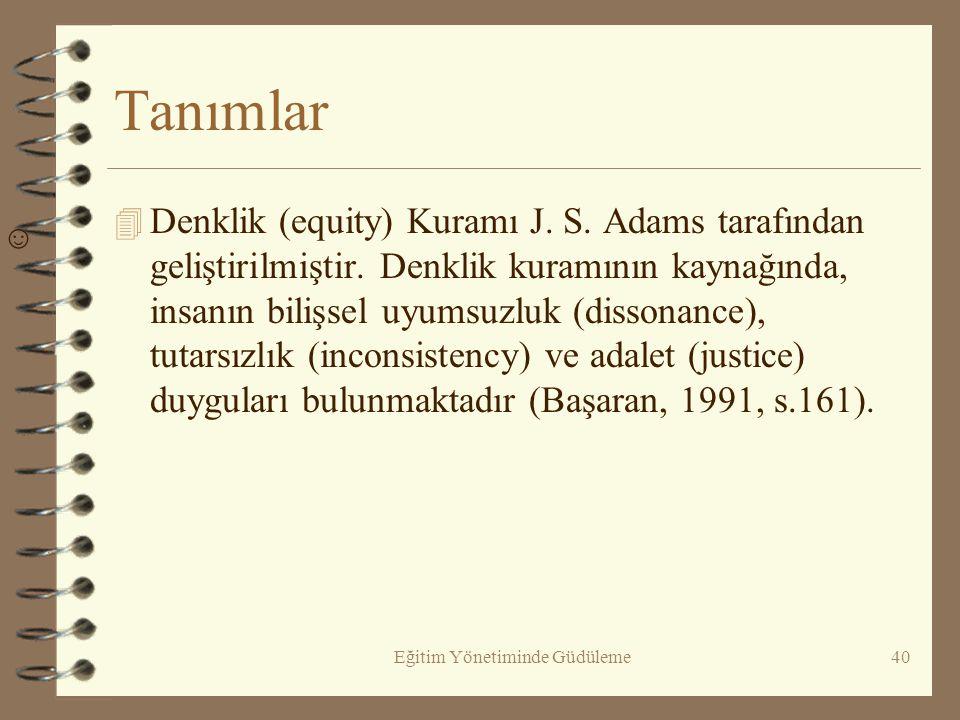 DENKLİK (ADALET) KURAMI 4 (EQUITY THEORY)