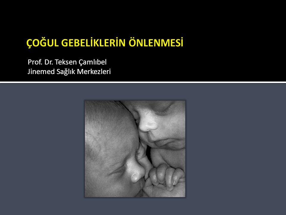 ÜÇÜZLERİN PROGNOZU N=122 (18 Haftayı geçenler) 114 Doğum 8 İkinci trimester düşük ■ MEAN GESTASYONEL AGE 32,3± 3,2 HAFTA  MEAN BİRTH WEİGHT 1664±506  STİLLBİRTH %2,34  PERİNATAL MORTALİTE %6,43  MAJOR ANOMALİ %1,17 HRUBY ET AL 2007