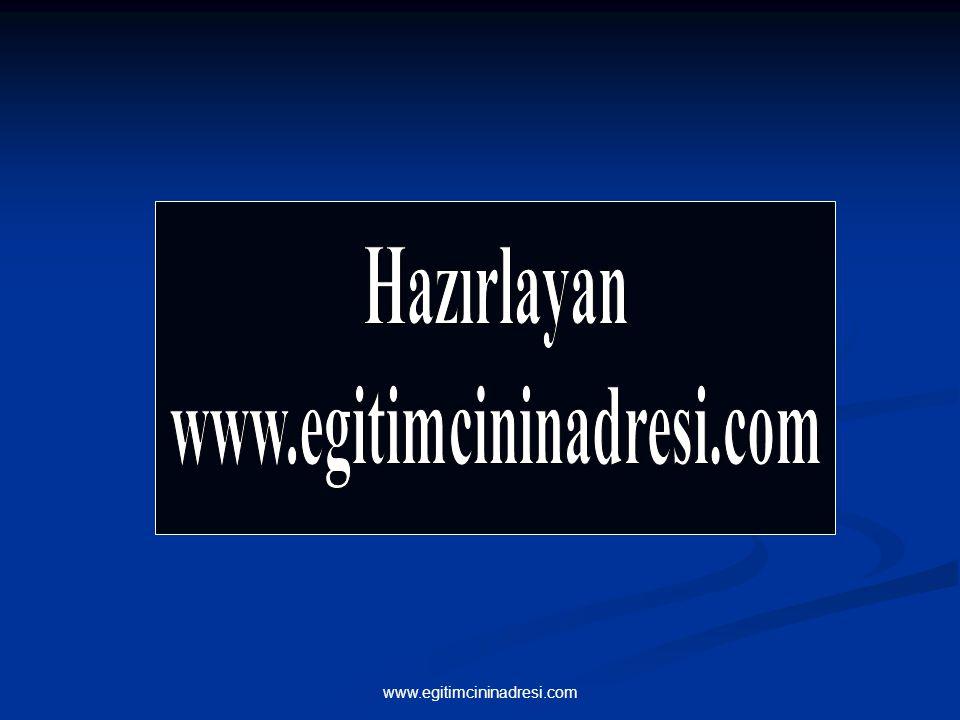 Yeni Soru www.egitimcininadresi.com