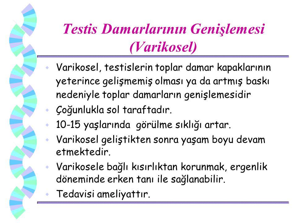 w Varikosel, testislerin toplar damar kapaklarının yeterince gelişmemiş olması ya da artmış baskı nedeniyle toplar damarların genişlemesidir w Çoğunlu