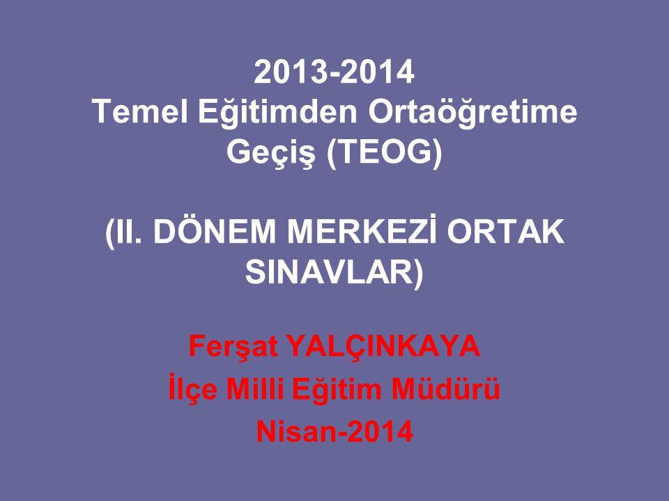 2013-2014 Temel Eğitimden Ortaöğretime Geçiş (TEOG) (II.