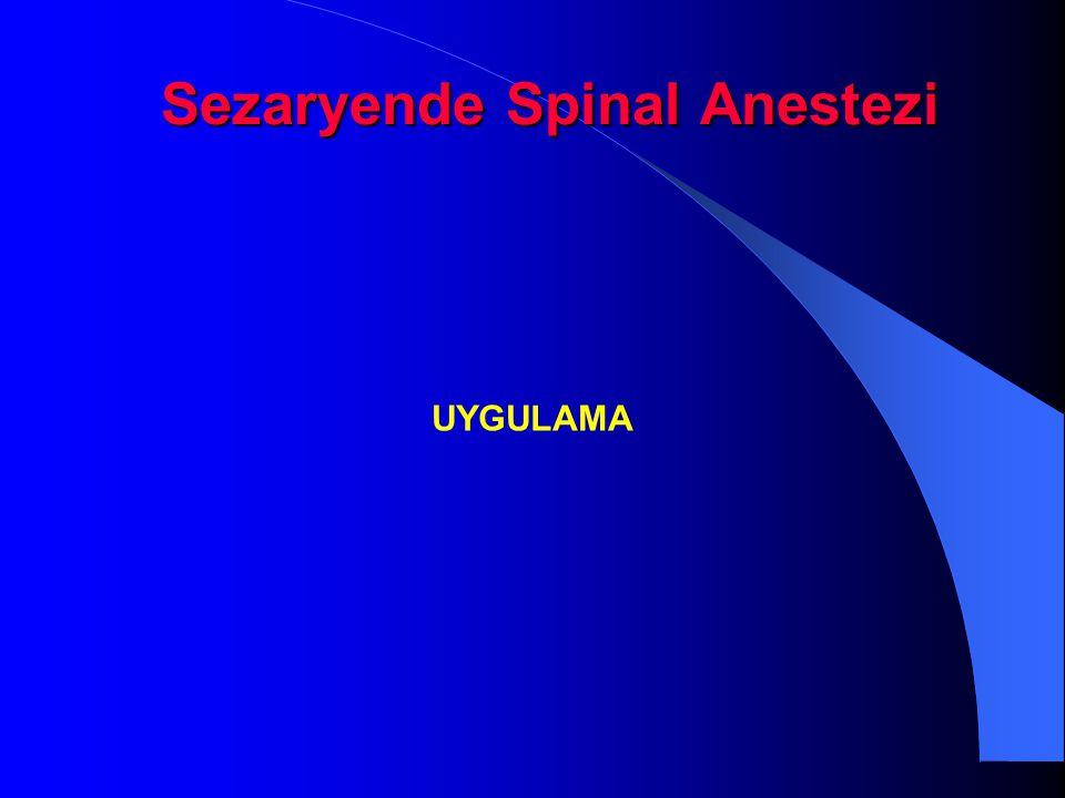 Sezaryende Spinal Anestezi UYGULAMA
