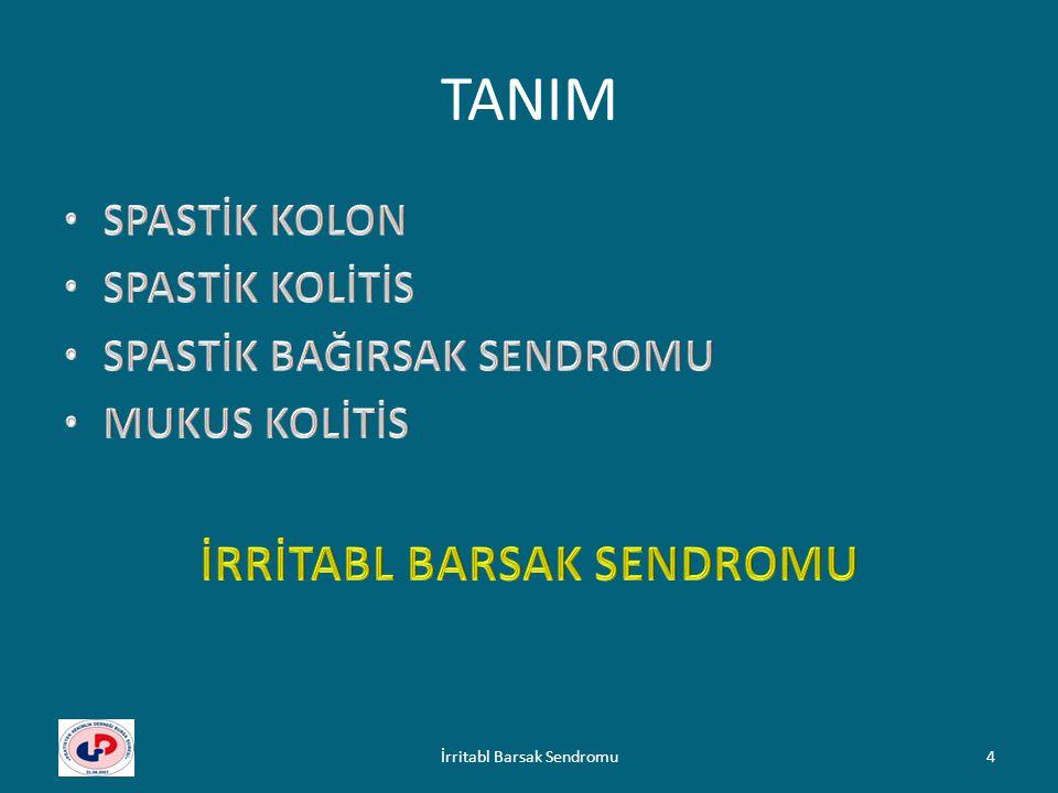 TANIM – organik bir hastalık olmaksızın dışkılama alışkanlıklarında değişiklik, karında rahatsızlık ve ağrı hissinin ana yakınmaları oluşturduğu bir sendromdur.