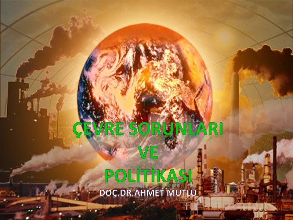 Dersin Amacı Genel Amaç: Çevre ve çevre sorunlarıyla ilgili süreç, sorun ve sonuçların, anlaşılabilir, çözümlenebilir ve dolayısıyla yönetilebilir olduğu ortaya koymak; politikalara değinmek.