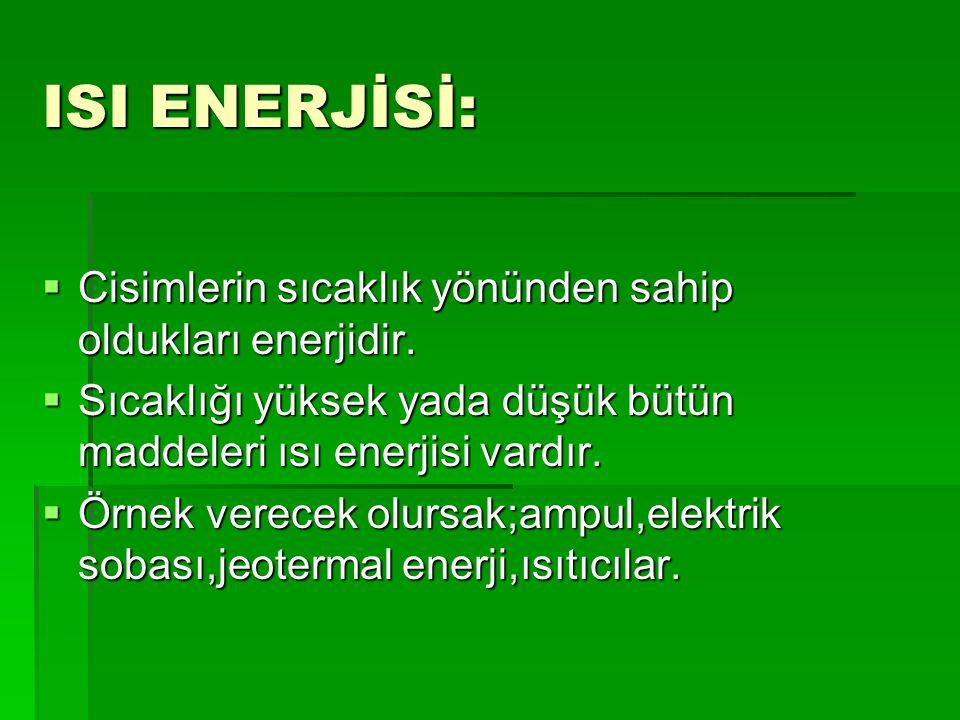 KİNETİK ENERJİ:  Kinetik enerjiye sahip olmak için bir cismin hareket ediyor olması lazım.  Yani kinetik enerji hızı olan enerji çeşididir.  Bunlar