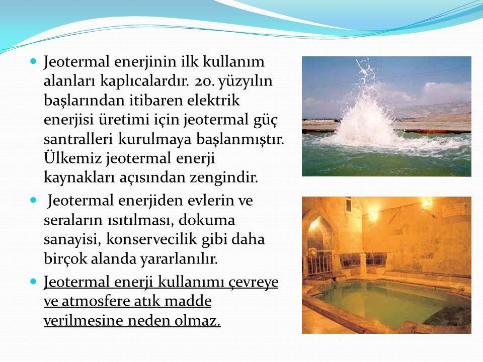 Jeotermal enerjinin ilk kullanım alanları kaplıcalardır. 20. yüzyılın başlarından itibaren elektrik enerjisi üretimi için jeotermal güç santralleri ku