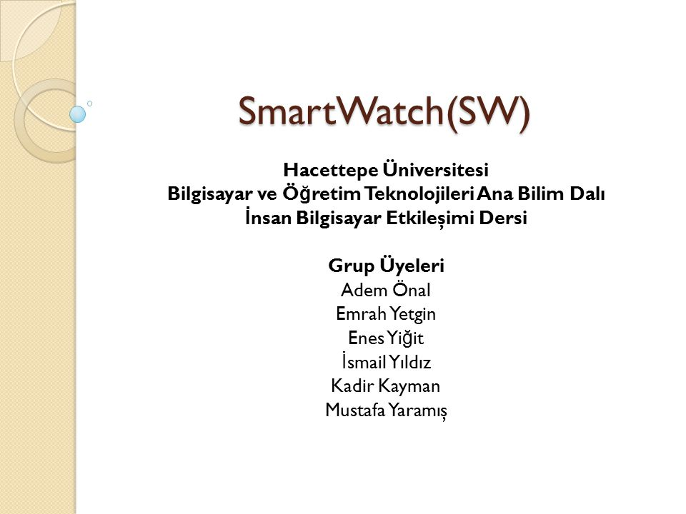 SmartWatch Nedir.
