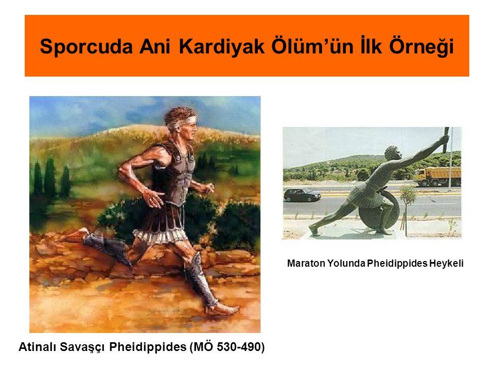 Atinalı Savaşçı Pheidippides (MÖ 530-490) Maraton Yolunda Pheidippides Heykeli Sporcuda Ani Kardiyak Ölüm'ün İlk Örneği