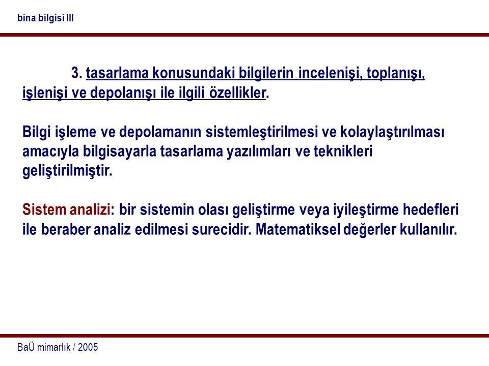 BaÜ mimarlık / 2005 bina bilgisi III 3.
