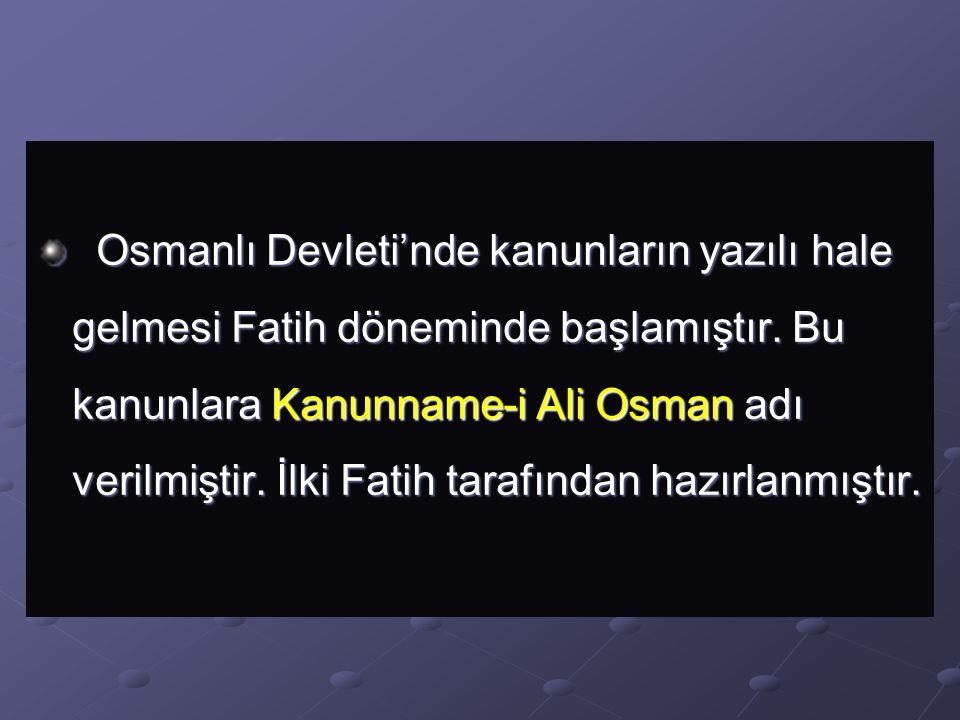 Örfi hukuk ise şer'i hukuk kurallarına uymak kaydıyla eski Türk geleneklerinden gelen ve fethedilen yerlerdeki devam eden kurallardan oluşurdu.