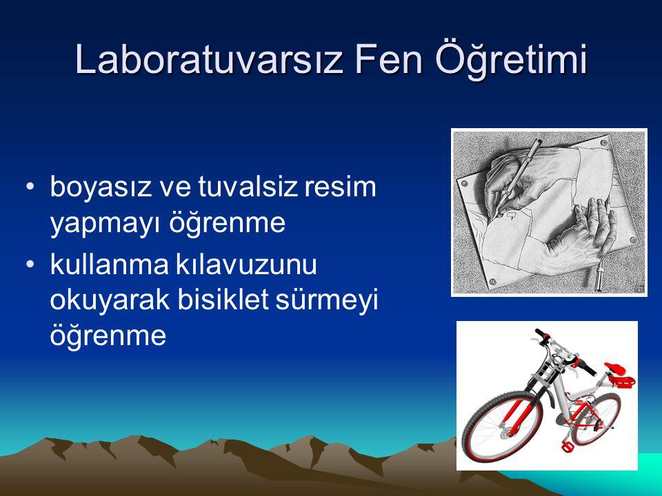 Laboratuvarsız Fen Öğretimi boyasız ve tuvalsiz resim yapmayı öğrenme kullanma kılavuzunu okuyarak bisiklet sürmeyi öğrenme