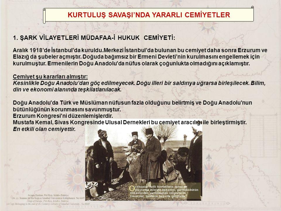 KURTULUŞ SAVAŞI'NDA YARARLI CEMİYETLER 1.