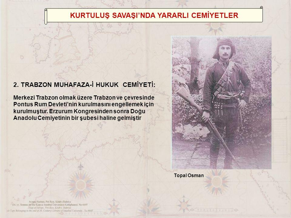 KURTULUŞ SAVAŞI'NDA YARARLI CEMİYETLER 2.