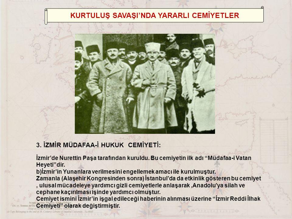 KURTULUŞ SAVAŞI'NDA YARARLI CEMİYETLER 3.