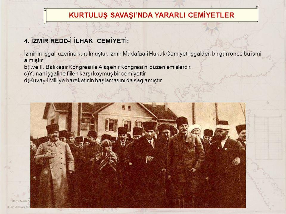 KURTULUŞ SAVAŞI'NDA YARARLI CEMİYETLER 4.