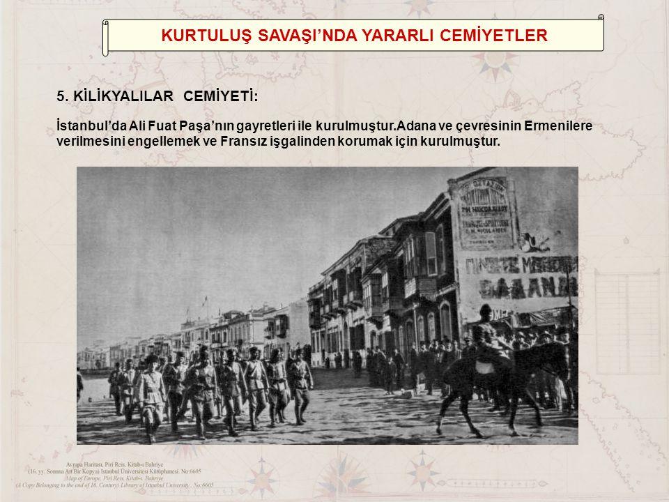 KURTULUŞ SAVAŞI'NDA YARARLI CEMİYETLER 5.
