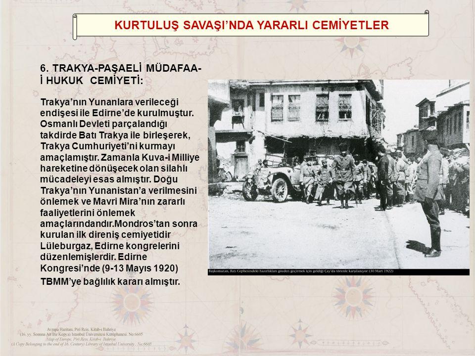 KURTULUŞ SAVAŞI'NDA YARARLI CEMİYETLER 6.
