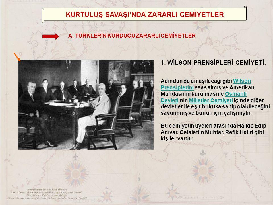 KURTULUŞ SAVAŞI'NDA ZARARLI CEMİYETLER 1.