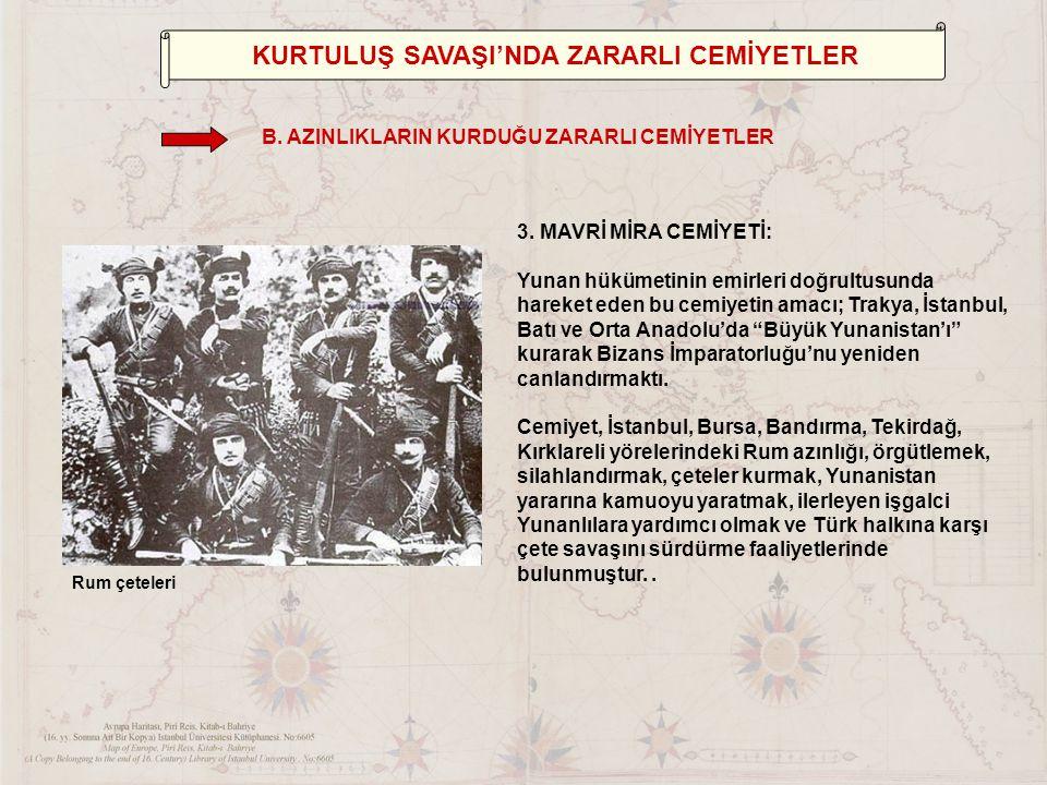 KURTULUŞ SAVAŞI'NDA YARARLI CEMİYETLER Milli Cemiyetlerin Ortak Özellikleri 11)Halkın savaşı maddi ve manevi yönden desteklemesine öncülük etmişlerdir.