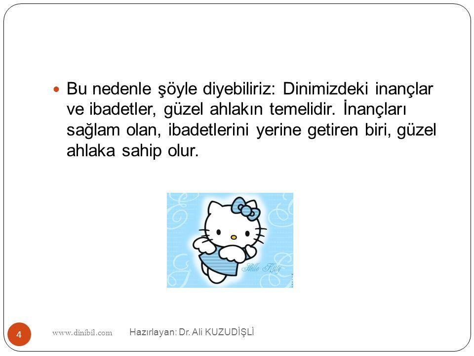 www.dinibil.com Hazırlayan: Dr.