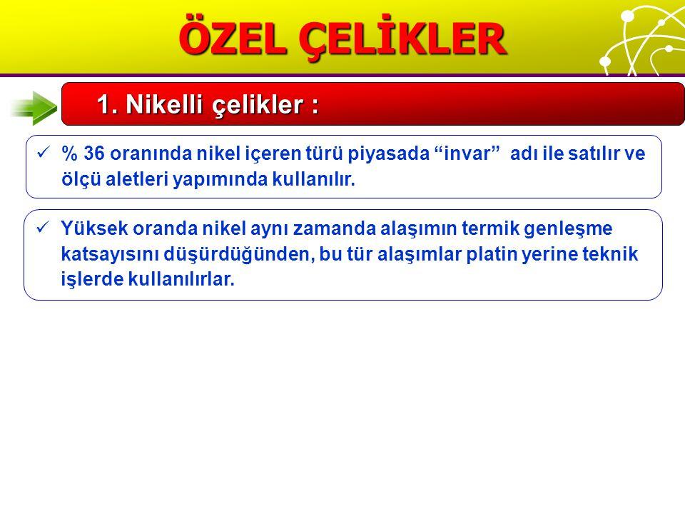 ÖZEL ÇELİKLER 1.