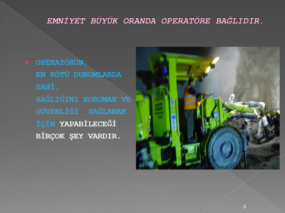  Makinenin operasyon karakteristiklerini  Makinenin bakımını  Makinenin kapasitelerini  Makinenin limitlerini 23