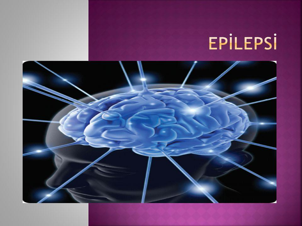  Epilepsi beyinde anormal ve yuksek frekanslı uyarıların yayılmasına bağlı olarak geli.ir.